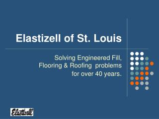 Elastizell of St. Louis