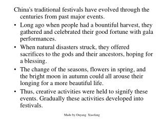 China's traditional festivals have evolved through the centuries from past major events.