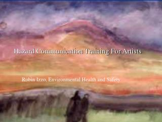 Hazard Communication Training For Artists
