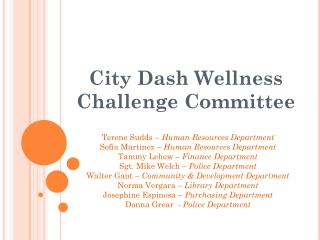 City Dash Wellness Challenge Committee