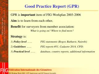 Good Practice Report (GPR)