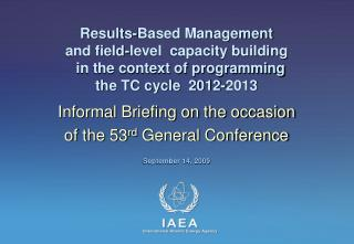 Results-Based Management  and field-level  capacity building    in the context of programming  the TC cycle  2012-2013