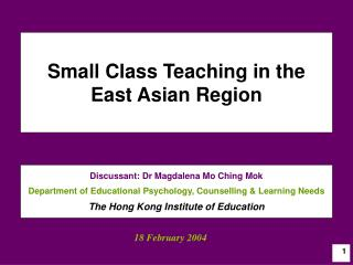 Small Class Teaching in the  East Asian Region