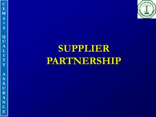 SUPPLIER PARTNERSHIP