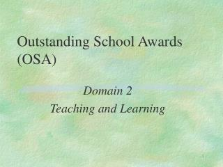 Outstanding School Awards (OSA)