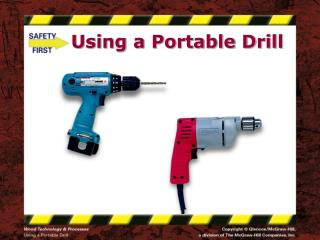 Using a Portable Drill