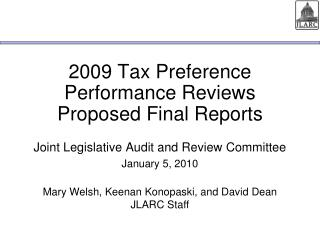 2009 Tax Preference Performance Reviews Proposed Final Reports