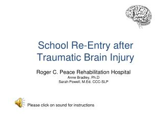 School Re-Entry after Traumatic Brain Injury