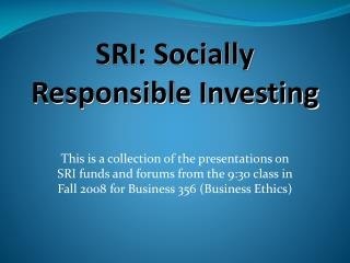 SRI: Socially Responsible Investing