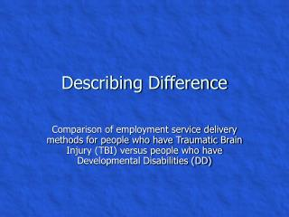 Describing Difference