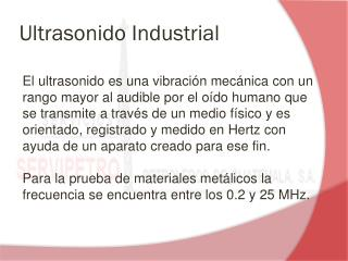 Ultrasonido Industrial