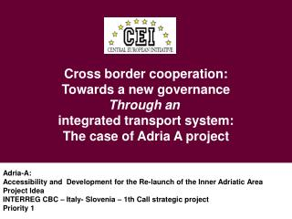 Cross border cooperation: Towards a new governance Through an integrated transport system: