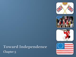 Toward Independence