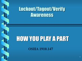 Lockout/Tagout/Verify Awareness