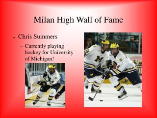 Milan High Wall of Fame