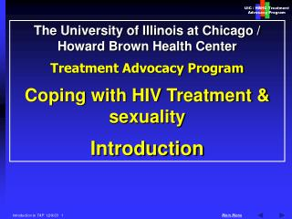 The University of Illinois at Chicago / Howard Brown Health Center  Treatment Advocacy Program