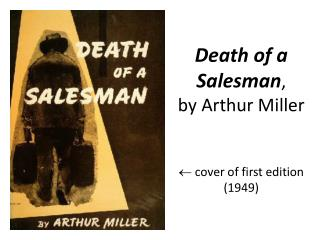 Death of a Salesman , by Arthur Miller   cover of first edition (1949)