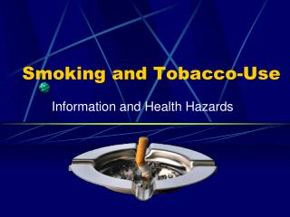 Smoking and Tobacco-Use