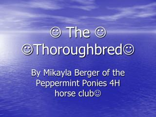   The    Thoroughbred 