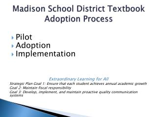 Madison School District Textbook Adoption Process