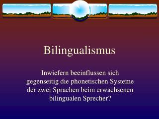 Bilingualismus