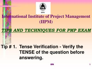 TIPS AND TECHNIQUES FOR PMP EXAM