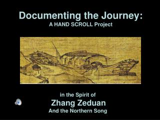 Documenting the Journey: A HAND SCROLL Project