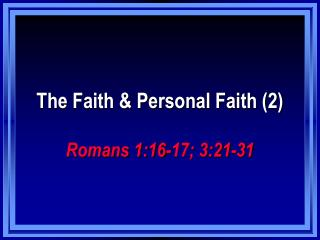 The Faith & Personal Faith (2)