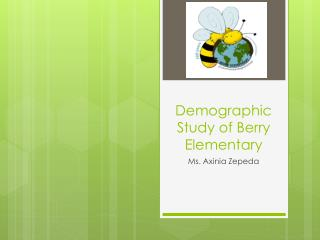 Demographic Study of Berry Elementary