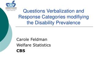 Questions Verbalization and Response Categories modifiying the Disability Prevalence
