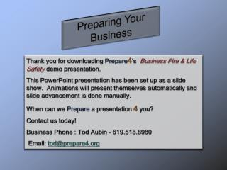 Thank  you for downloading  Prepare 4 's   Business  Fire & Life Safety demo presentation.