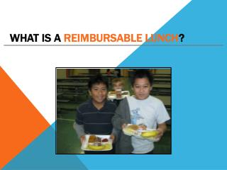What is a  Reimbursable Lunch ?