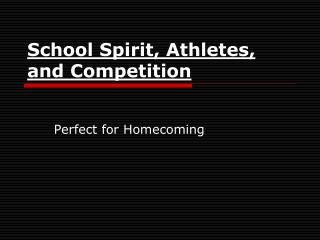 School Spirit, Athletes, and Competition