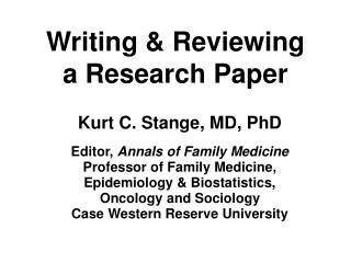 Writing & Reviewing   a Research Paper