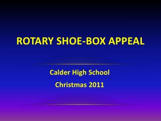 Rotary Shoe-box Appeal