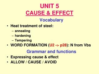 UNIT 5 CAUSE & EFFECT