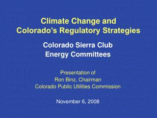 Climate Change and  Colorado's Regulatory Strategies