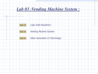 Lab 03 :Vending Machine System :