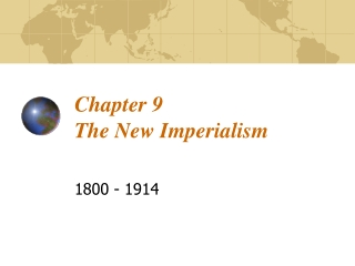 Chapter 9 The New Imperialism