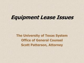 Equipment Lease Issues