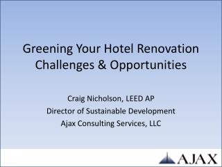 Greening Your Hotel Renovation Challenges & Opportunities