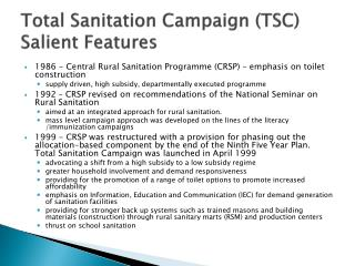 Total Sanitation Campaign (TSC) Salient Features
