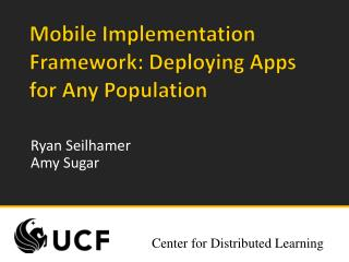 Mobile Implementation Framework: Deploying Apps  for  Any  Population