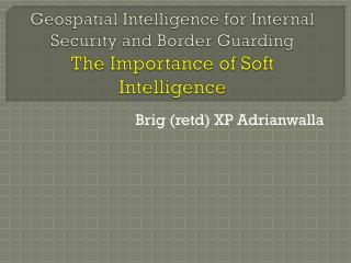 Brig (retd) XP Adrianwalla