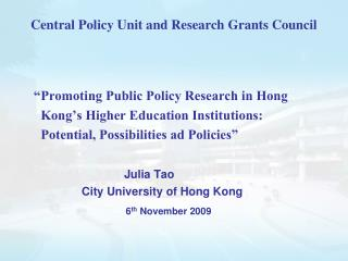 Central Policy Unit and Research Grants Council