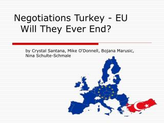Negotiations Turkey - EU    Will They Ever End?