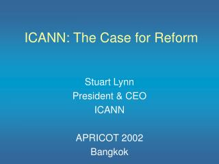 ICANN: The Case for Reform