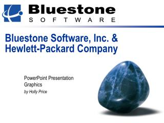 Bluestone Software, Inc. & Hewlett-Packard Company