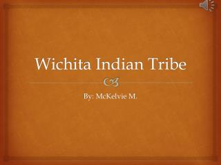 Wichita Indian Tribe