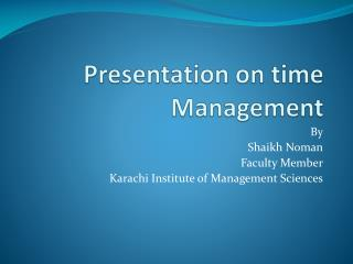 Presentation on time Management